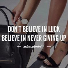 It's not luck It's GRIT It's passion inside you that keeps you pushing towards your GOALS Believe in yourself and Never Give Up! #mondaymotivation #believeinyourself #nevergiveup
