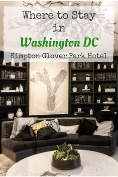Great Hotel in Washington DC: Kimpton Glover Park is perfectly located in Northeast DC, walking distance to the National Cathedral and a quick ride from Georgetown, the Zoo and more of the Sights and attractions in Washington DC