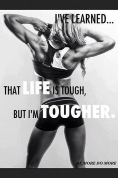 Ive learned that life is tough but im tougher life fitness workout exercise workout quotes exercise quotes strong quotes fitspiration Fit Girl Motivation, Fitness Motivation Quotes, Workout Motivation, Weight Loss Motivation, Fitness Goals, Health Fitness, Workout Quotes, Fitness Life, Paleo Fitness
