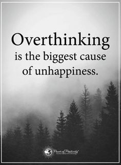 Quotes Thinking and overthinking are divided by a thin line, both can have big impacts.
