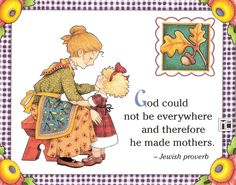 God Could not Be Everywhere Therefore He Made Mothers Magnet Mary Engelbreit Art   eBay