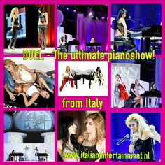 DUEL - The ultimate pianoshow from Italy! For bookings www.italianentertainment.nl Web Instagram User » Followgram