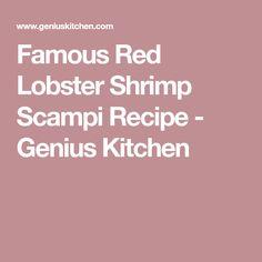 Famous Red Lobster Shrimp Scampi Recipe - Genius Kitchen