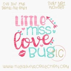 Little Miss Love Bug - SVG Cut File  Little Miss Love Bug- SVG Cut File Valentine SVG Cutting File, Valentine SVG, Free SVG Files, Little Miss Love Bug, Mommys Love bug, Heart Breaker SVG, Silhouette Cutting Files, DIY Clothing, DIY Valentine