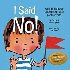 PDF Free I Said No! A Kid-to-kid Guide to Keeping Private Parts Private Author Kimberly King , Zack King, et al. Best Children Books, Childrens Books, Kid Books, Reading Books, Mind Institute, Private Parts, Gentle Parenting, Parenting Books, Chapter Books