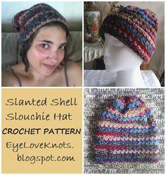 EyeLoveKnots: Slanted Shell Adult Slouchie Hat - Free Crochet Pattern.