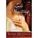 Lady in Waiting: A Novel (Paperback)By Susan Meissner