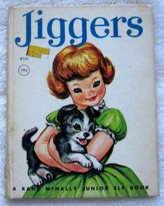 Jiggers Vintage Children's Rand McNally Junior Elf Book by Little Golden Books, Little Books, Vintage Children's Books, Vintage Library, Retro Vintage, Children's Book Illustration, Book Illustrations, My Books, Story Books