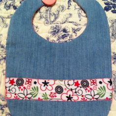 Just finished this bib made out of old blue jeans! It's reversible too :)