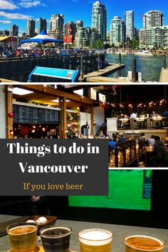 Things to do in Vancouver if you love beer