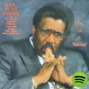 I've Got A Testimony, an album by Rev. Clay Evans on Spotify