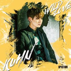 UP10TION KUHN Individual Cover - Japan 2nd Single Album 『WILD LOVE』   ~ 2018.1.24 Release ~ #업텐션 #쿤 #クン