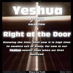 Yeshua is at the door