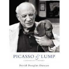 Picasso & Lump: A Dachshund's Odyssey [2006, Bulfinch]. This book presents a charming side of Picasso, demonstrating his affection for a sweet dachshund named Lump. #Picasso #dachshund #book