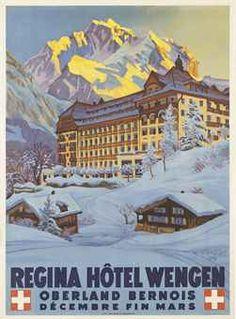 'Regina Hotel Wengen' - Beautiful Glossy Art Print Taken From A Rare Vintage Travel Poster (Vintage Travel / Transport Posters) Vintage Ski Posters, Retro Poster, Poster Ads, Vintage Advertisements, Vintage Ads, La Provence France, Fürstentum Liechtenstein, Swiss Travel, Swiss Ski