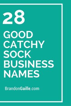 125 Good Catchy Sock Business Names Design Company Names Creative Company Names Graphic Design Company