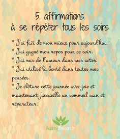 5 affirmations à se répéter tous les soirs Best Picture For Psychology student For Your Taste You are looking for something, and it is going to tell you exactly what you are looking for, and you di Positive Quotes For Life Encouragement, Positive Quotes For Life Happiness, Positive Attitude, Positive Thoughts, Positive Vibes, Quotes Positive, Zen Quotes, Life Quotes Love, Inspirational Quotes