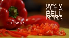 "HOW TO: ""CUT A BELL PEPPER""!!!  - The Basics... ""How To"" Yummy Recipe Video Made By: QVC's  #BlueJeanChef !!!  =)  ~XOX"