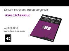 #Audiolibro. Coplas por la muerte de su padre. Jorge Manrique - YouTube
