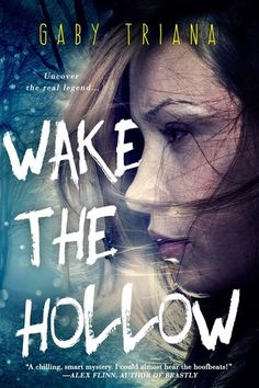 Spotlight: Wake the Hollow by Gaby Triana