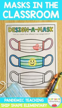 Design a Mask / Pandemic Teaching / Covid Teaching / Masks in the Classroom / K-2 / First Grade