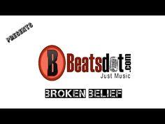 Broken Belief | BeatsDot Com