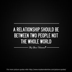 114 Best A Relationship Is Between 2 People Images Thoughts Words
