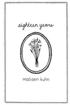 Eighteen Years by Madisen Kuhn http://www.amazon.de/dp/1517417708/ref=cm_sw_r_pi_dp_a9jlxb1Z36FY8