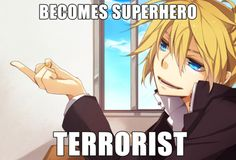 Vocaloid Memes...Len wanted to just be a superhero