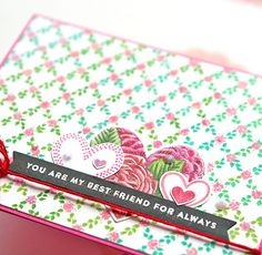 you are my best friend for always close up Valentine Day Cards, Valentines, Simon Says Stamp, Hero Arts, Card Kit, Pretty Flowers, February, I Am Awesome, Card Making