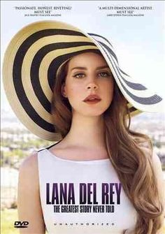Lana Del Rey: The Greatest Story Never Told