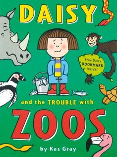Daisy and the Trouble with Zoos - Paperback - 9781862304932 - Kes Gray & Nick Sharratt
