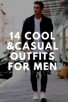 14 Cool & Casual Outfits For Men #streetstyle #mensfashion