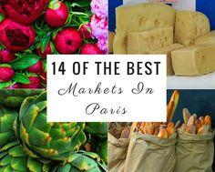 14 Of The Best Markets In Paris – X days in Y