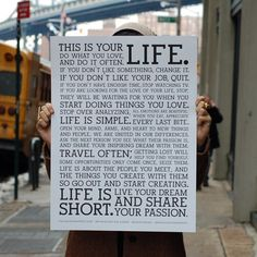 This is YOUR LIFE - Holstee Manifesto Poster