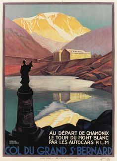 For Sale on - Original Vintage Poster By Broders Col Du Grand St Bernard Pass Mont Blanc PLM, Paper by Roger Broders. St Bernard Breed, Evian Les Bains, Chamonix, Retro Poster, Art Deco Posters, Art Graphique, Sale Poster, Art Deco Design, Switzerland