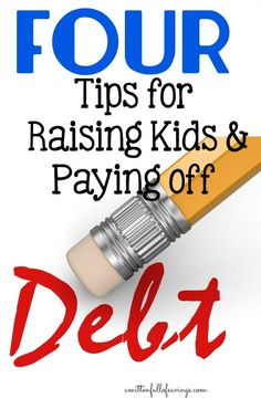 Tips for Raising Kids & Paying off Debt. Get tips on how you can pay off debt while raising kids. Great money saving tips to help you ways to save money. debt strategies, pay off debt, how to pay off debt Ways To Save Money, Money Tips, Money Saving Tips, Saving Ideas, Budgeting Finances, Budgeting Tips, Payday Loans, Frugal Tips, Debt Payoff