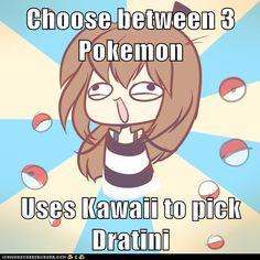 Choose between 3 Pokemon  Uses Kawaii to pick Dratini