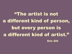 Quote about artists by Eric Gill