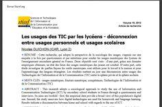 Les  usages des TIC par les lycéens - déconnexion entre usages personnels et usages scolaires - http://hal.archives-ouvertes.fr/docs/00/80/64/11/PDF/sticef_2012_guichon.pdf?frbrVersion=3