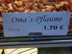 """""""Oma's Pflaume"""""""