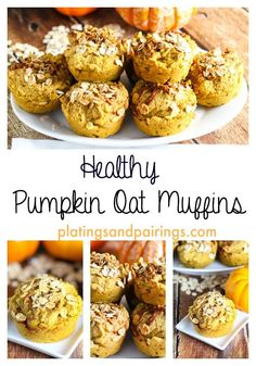 Pumpkin Muffins - You'll never believe how HEALTHY these really are! So TASTY. platingsandpairings.com