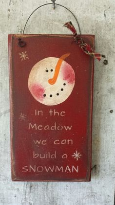 Primitive Snowman, Snowman,In The Meadow We Can Build A Snowman, Frosty, Winter Decor, Hand Painted, Wood dove tail draw side by FlatHillGoods on Etsy