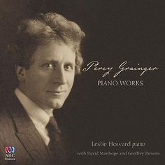Percy Grainger: Piano Works de Various Artists