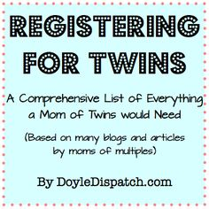Registering for Twins - How Do You Do It? A fantastic checklist to keep on hand when you're expecting twins.