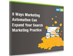 Search marketing and marketing automation share a lot of similarities. Get sharp ideas to expand your search agency menu by offering marketing automation.