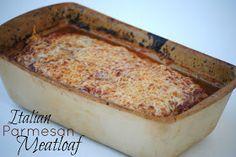The Farm Girl Recipes: Italian Parmesan Meatloaf