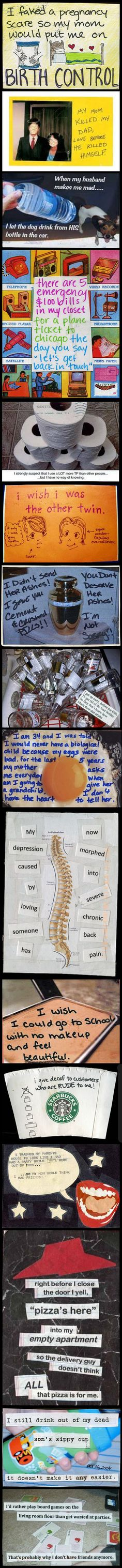 Before Confession Bear, it was all about Post Secret--I find post secret confessions fascinating.  You learn so much about people and sometimes see yourself in the confessions.
