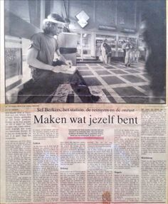 Sef Berkers. 'To create what you are'. An article in De Limburger by Lei Coopmans about my work as an artist at train stations.