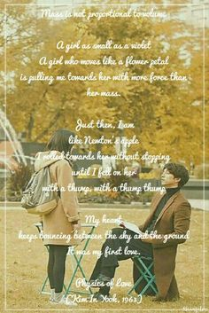 Physics of Love. A lovely poem from kdrama Goblin (Guardian: The Lonely and Great God)
